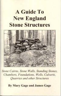 Guide to New England Stone Structures ISBN 0971791031